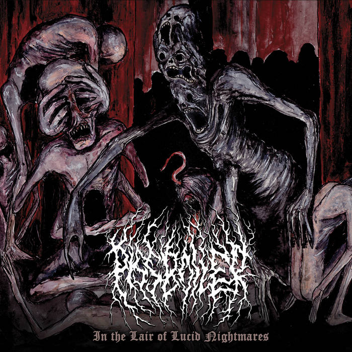 Pissboiler – In the Lair of Lucid Nightmares(Review)