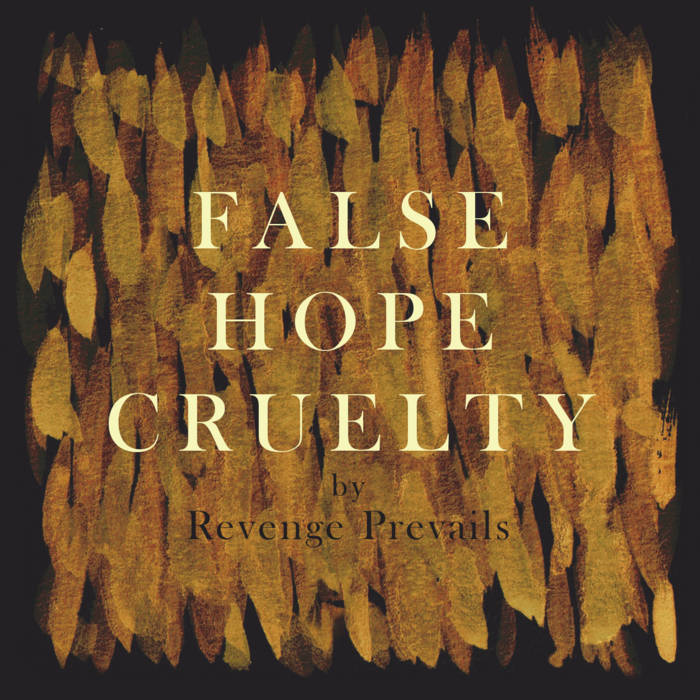 Revenge Prevails – False Hope Cruelty(Review)