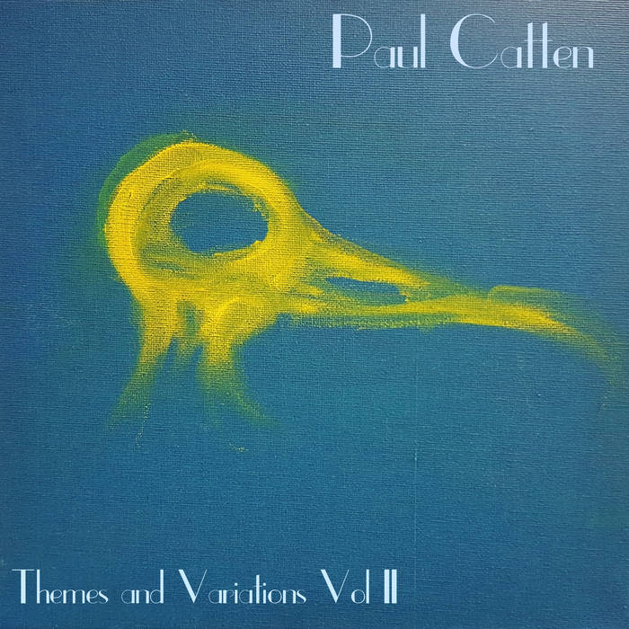 Paul Catten – Themes and Variations Vol. 2 (Review)
