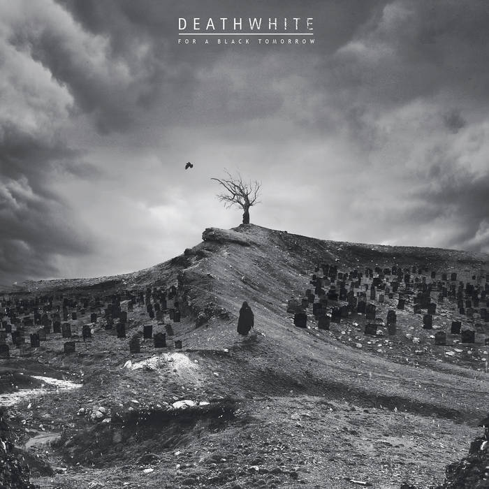 Deathwhite – For a Black Tomorrow(Review)