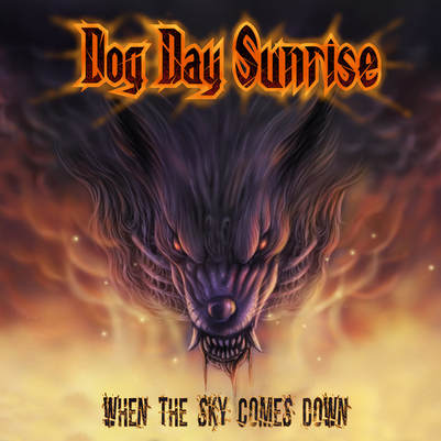 Dog Day Sunrise – When the Sky Comes Down(Review)