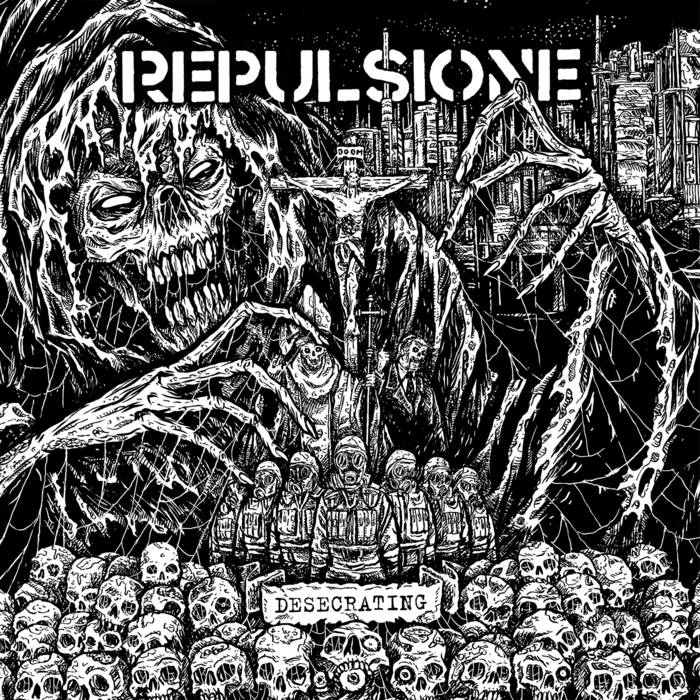 Repulsione – Desecrating (Review)
