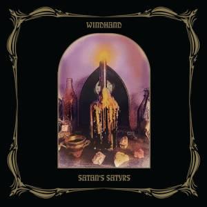 Windhand Satan's Satyrs
