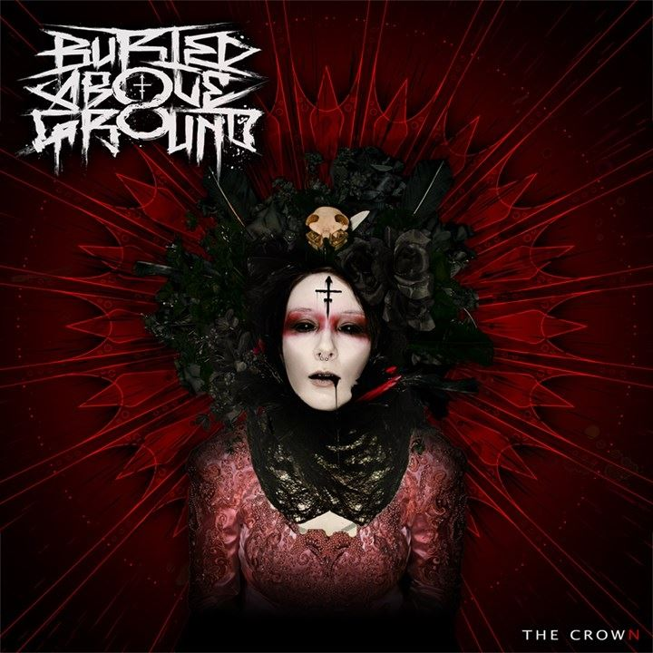 Buried Above Ground – The Crown (Review)