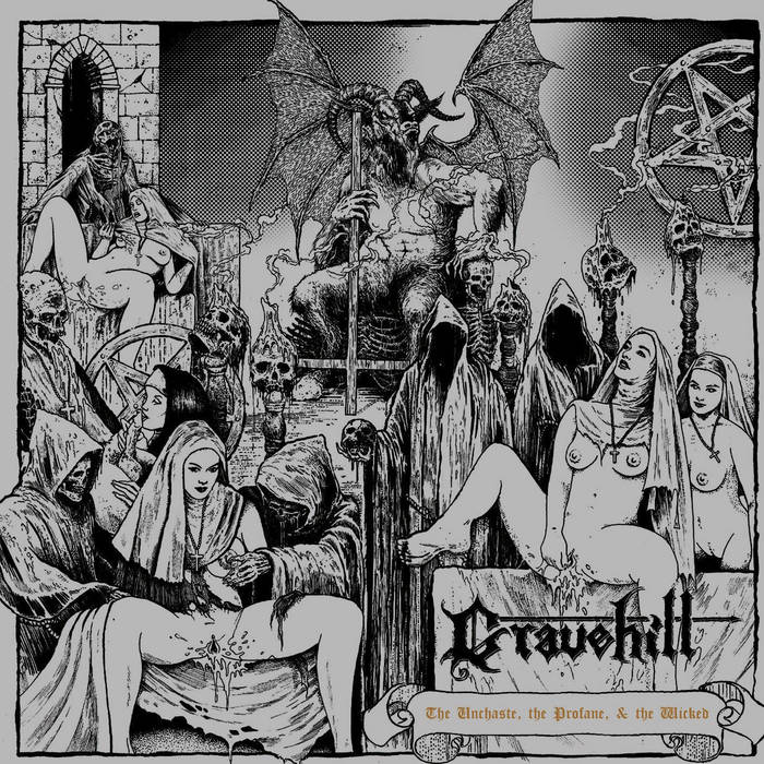 Gravehill – The Unchaste, the Wicked, & the Profane (Review)