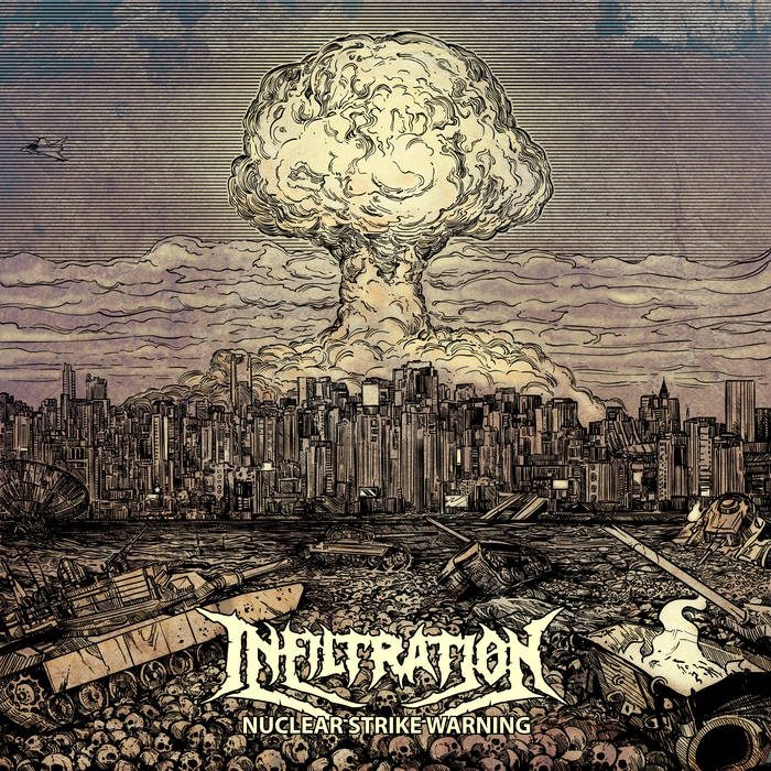 Infiltration – Nuclear Strike Warning (Review)