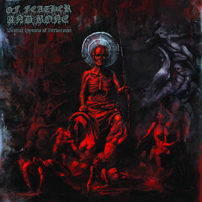 Of Feather and Bone – Bestial Hymns of Perversion(Review)