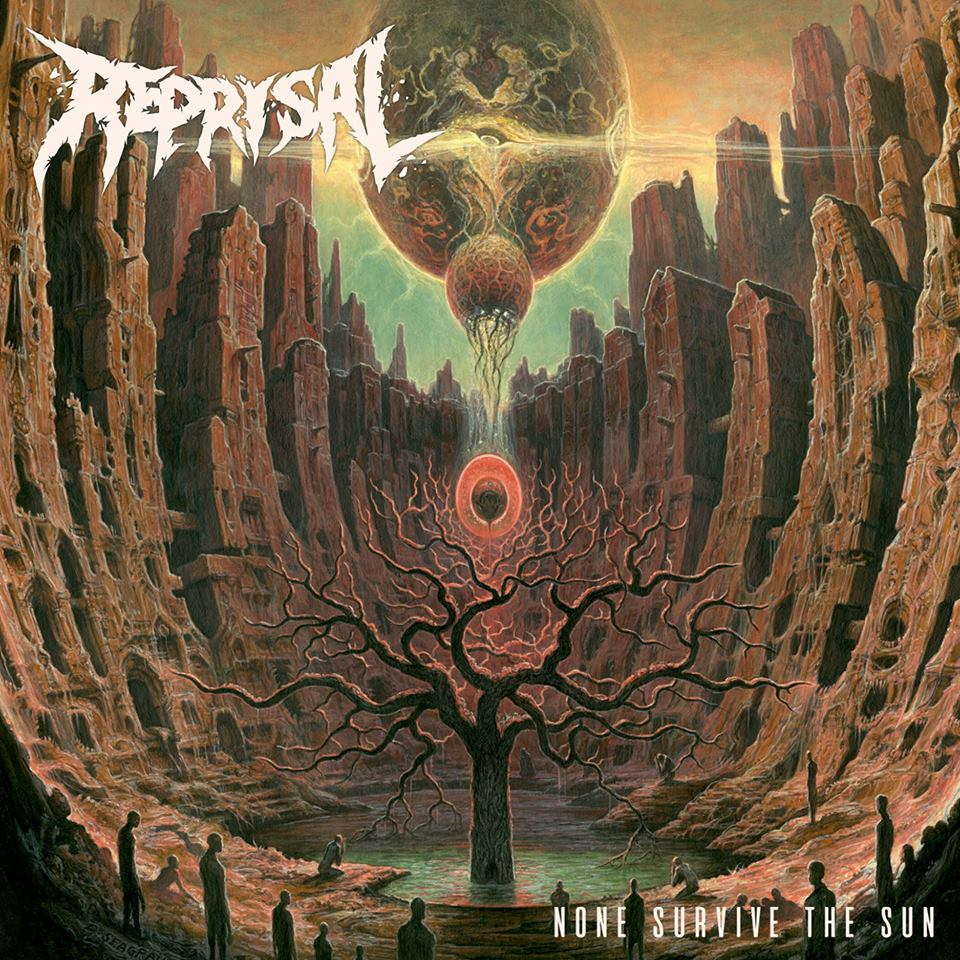 Reprisal – None Survive the Sun (Review)