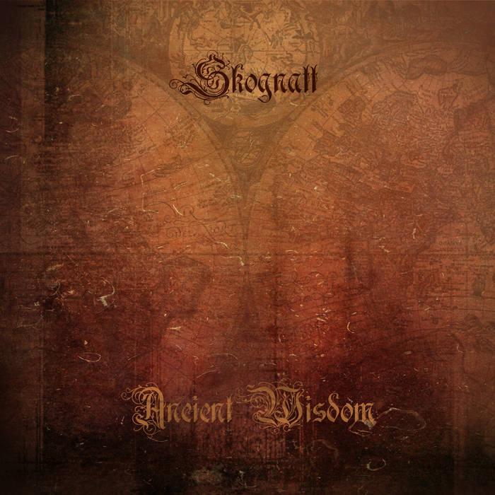Skognatt – Ancient Wisdom(Review)