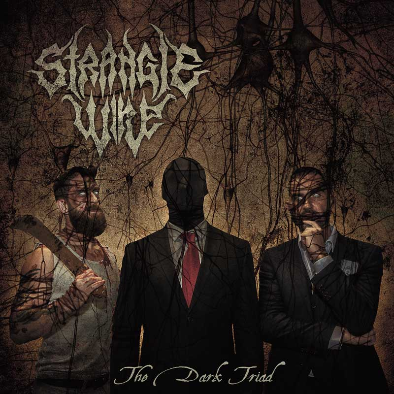 Strangle Wire – The Dark Triad (Review)