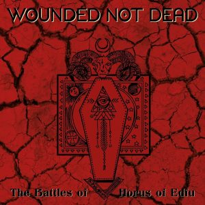Wounded Not Dead
