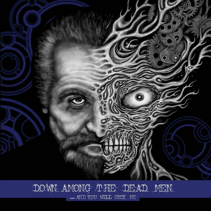 Down Among the Dead Men – …And You Will Obey Me(Review)