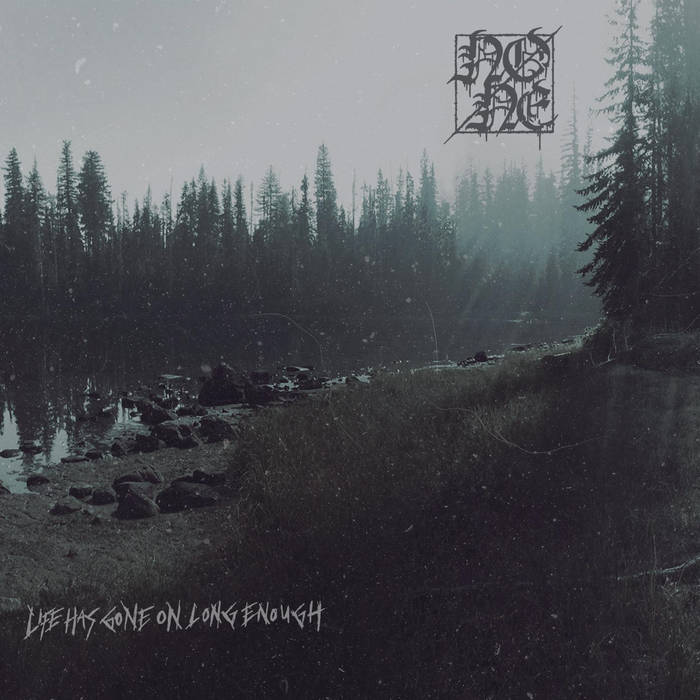 None – Life Has Gone on Long Enough(Review)