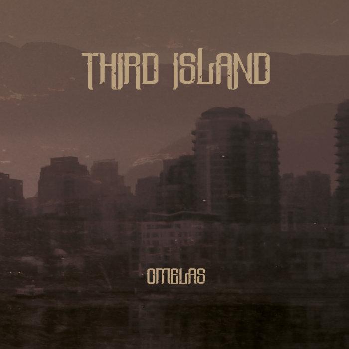 Third Island – Omelas(Review)