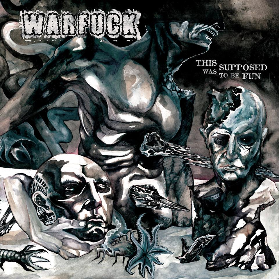 Warfuck – This Was Supposed to Be Fun (Review)