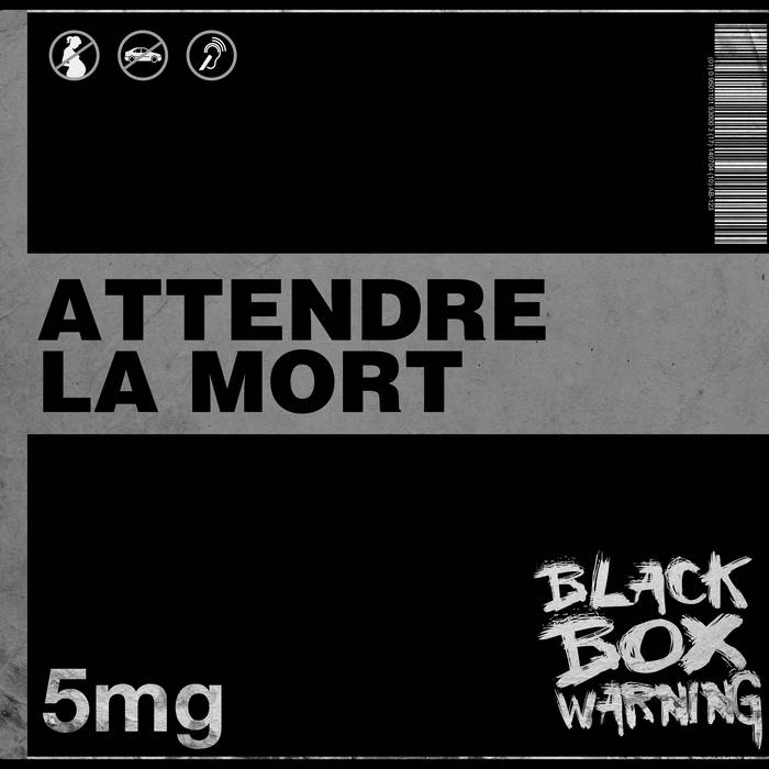Black Box Warning – Attendre la Mort (Review)
