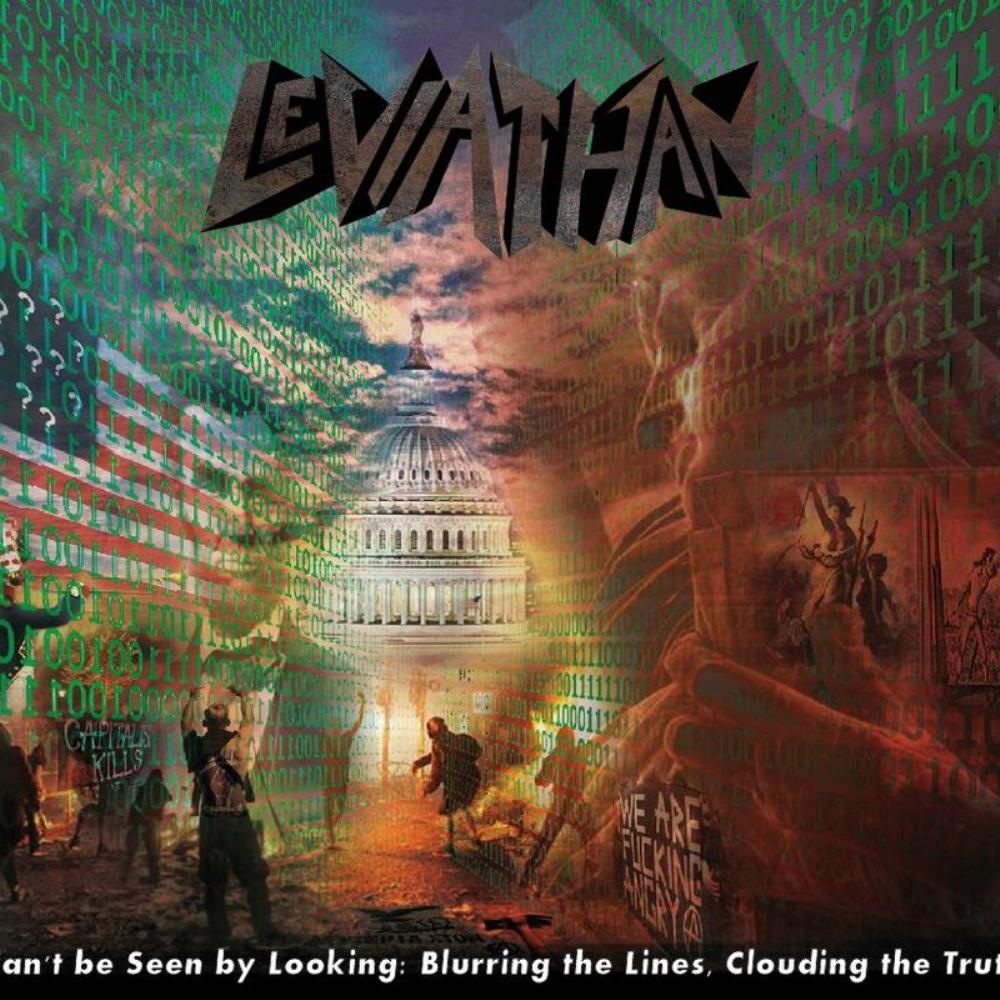 Leviathan – Can't Be Seen by Looking: Blurring the Lines, Clouding the Truth(Review)