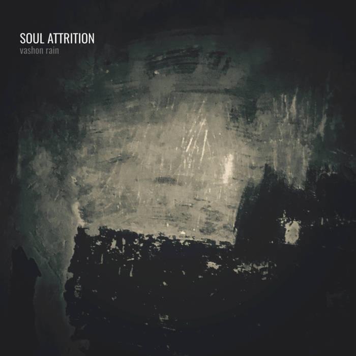 Soul Attrition – Vashon Rain(Review)