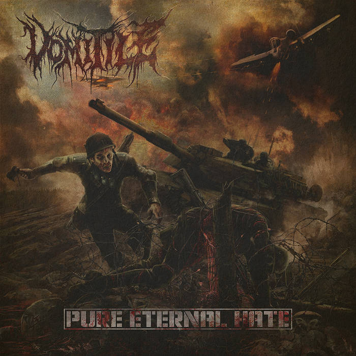 Vomitile – Pure Eternal Hate (Review)