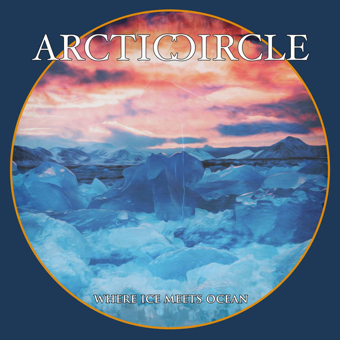 Arcticcircle  – Where Ice Meets Ocean (Review)