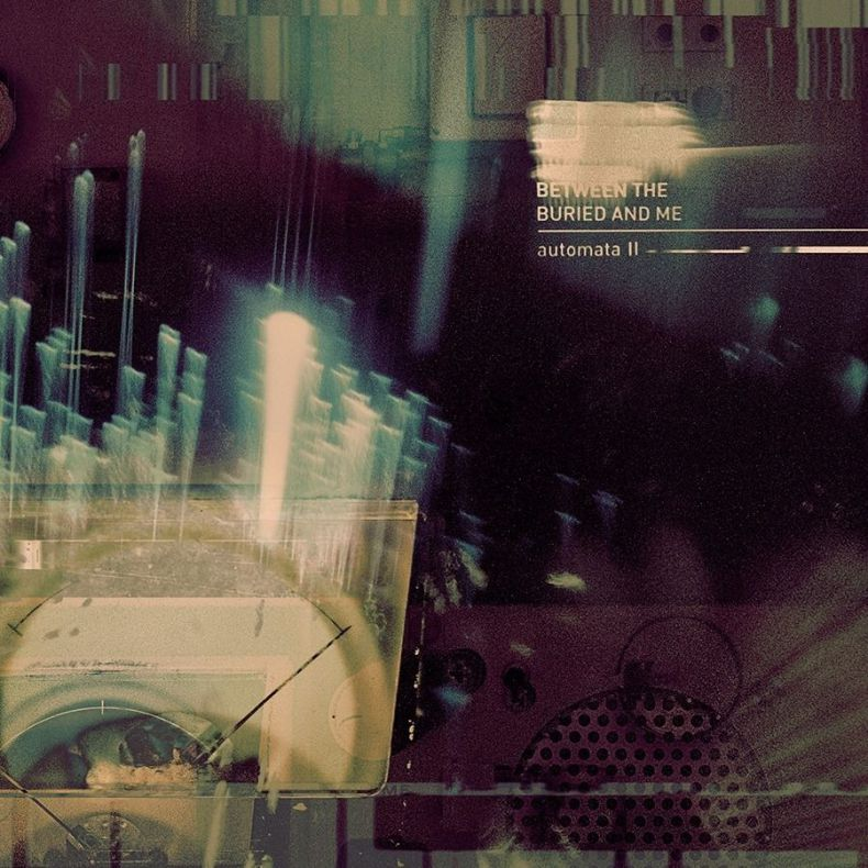 Between the Buried and Me – Automata II(Review)