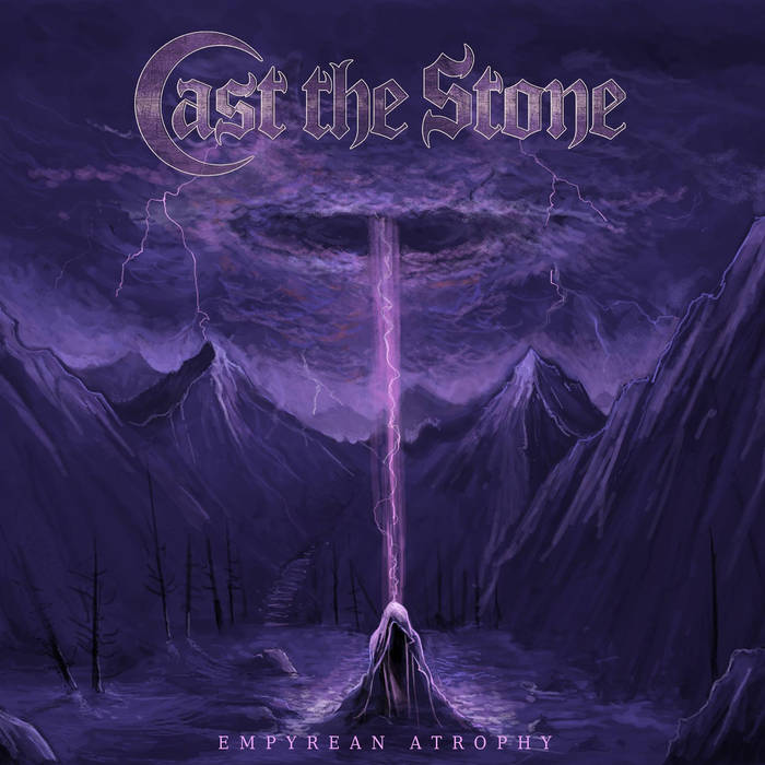 Cast the Stone – Empyrean Atrophy (Review)
