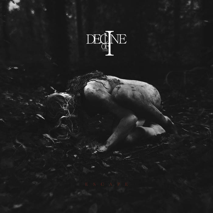 Decline of the I – Escape (Review)