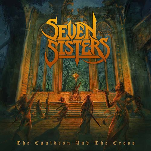 Seven Sisters – The Cauldron and the Cross(Review)
