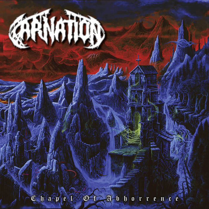 Carnation – Chapel of Abhorrence (Review)