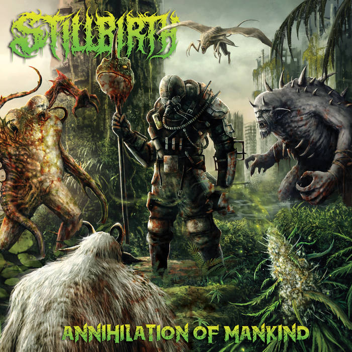 Stillbirth – Annihilation of Mankind (Review)
