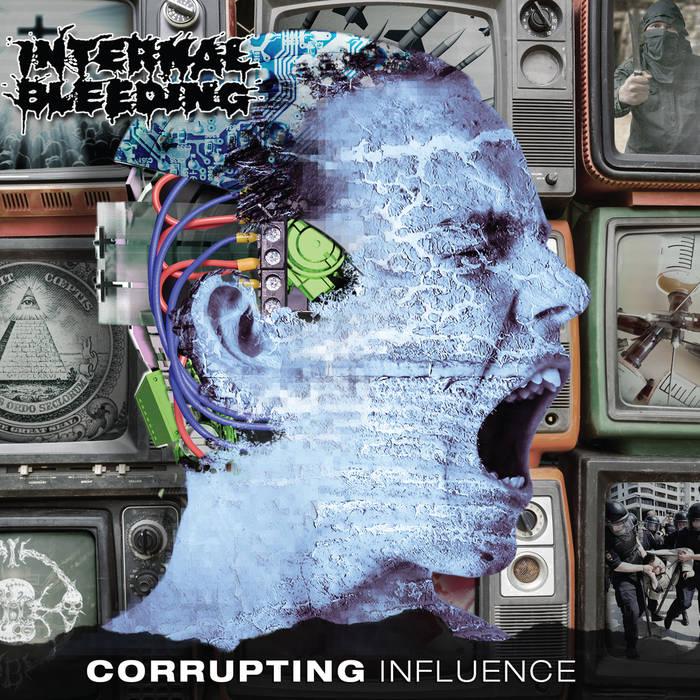 Internal Bleeding – Corrupting Influence(Review)
