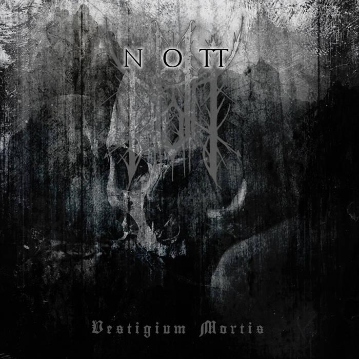 Nott – Vestigium Mortis(Review)