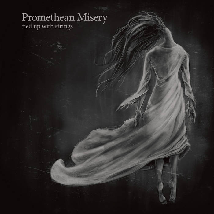 Promethean Misery – Tied up with Strings (Review)