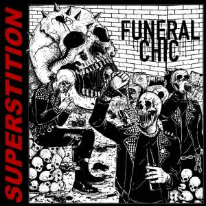 Funeral Chic - Superstition
