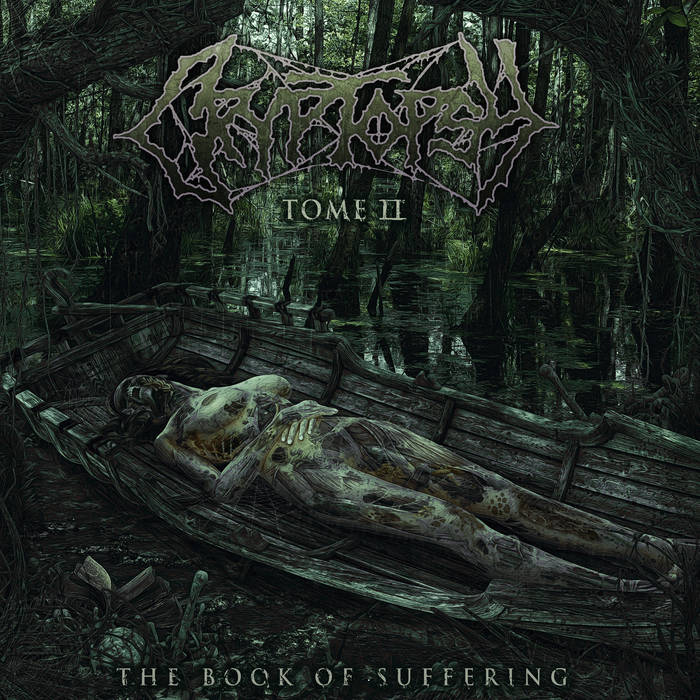 Cryptopsy – The Book of Suffering – Tome II (Review)