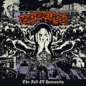 Psychoneurosis - The Fall of Humanity