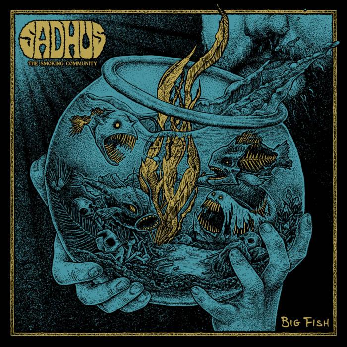 "Sadhus ""The Smoking Community"" – Big Fish(Review)"