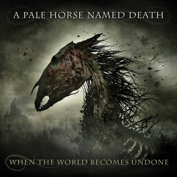 A Pale Horse Named Death – When the World Becomes Undone (Review)