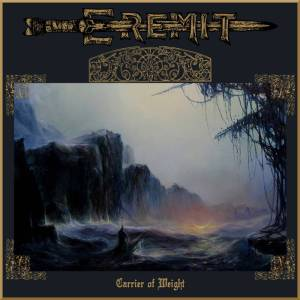Eremit - Carrier of Weight
