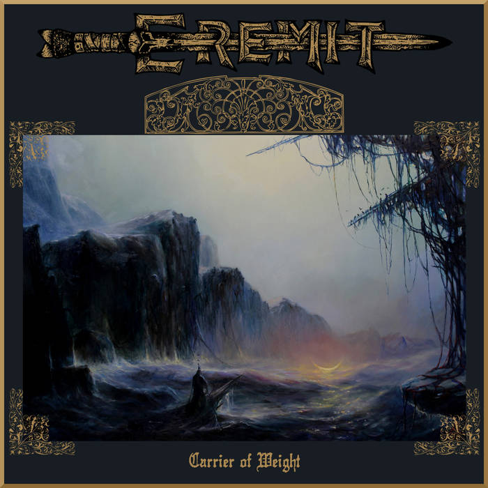 Eremit – Carrier of Weight (Review)