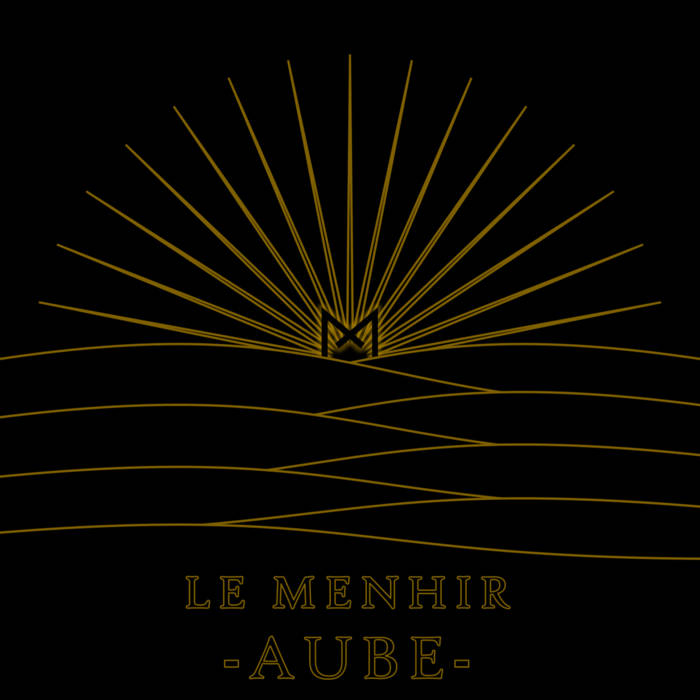 Le Menhir – Aube (Review)