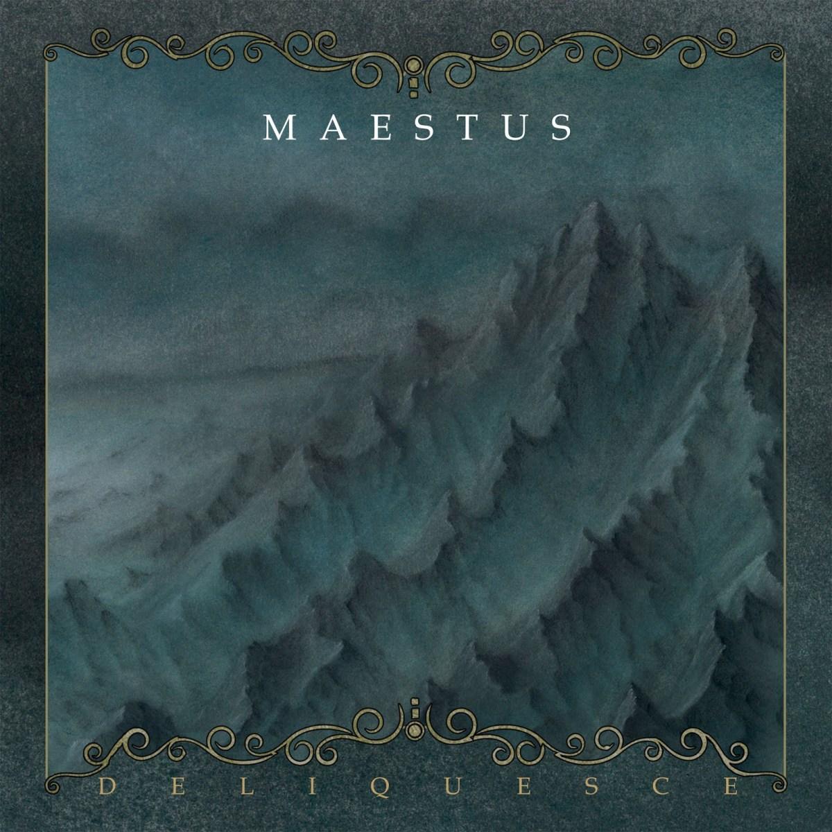 Maestus – Deliquesce(Review)