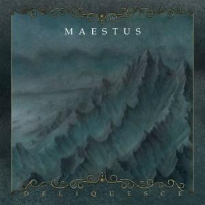 Maestus - Deliquesce