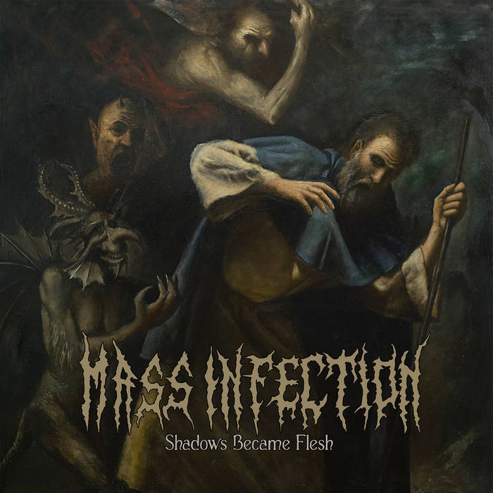 Mass Infection – Shadows Became Flesh(Review)