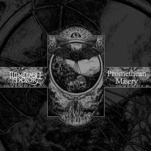 Illimitable Dolor Promethean Misery - Split