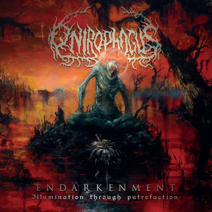 Onirophagus – Endarkenment (Illumination Through Putrefaction)(Review)