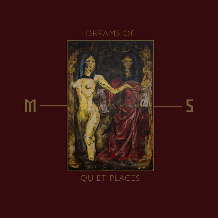 Mord'A'Stigmata – Dreams of Quiet Places (Review)