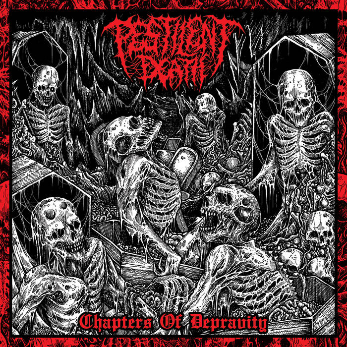 Pestilent Death – Chapters of Depravity(Review)