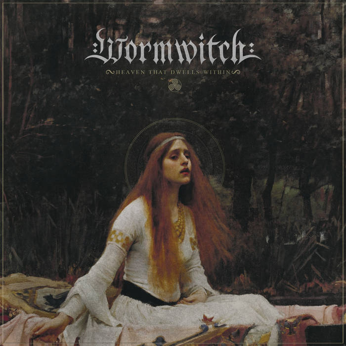 Wormwitch – Heaven That Dwells Within(Review)