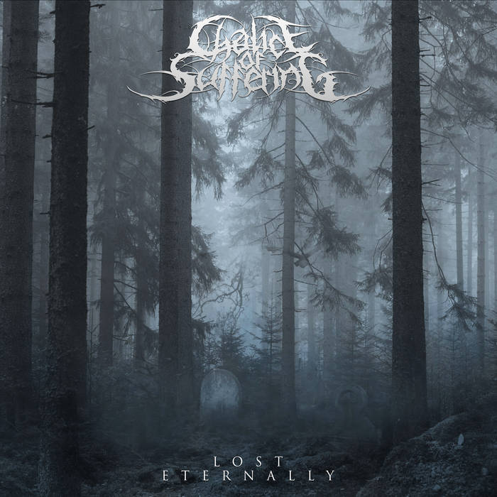 Chalice of Suffering – Lost Eternally(Review)